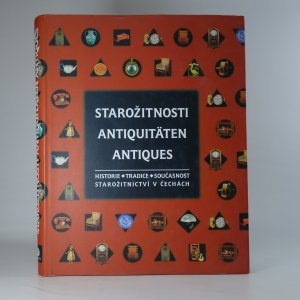 náhled knihy - Starožitnosti.  Antiquitäten. Antiques. Historie, tradice, současnost starožitnictví v Čechách.