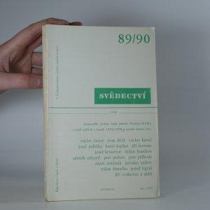 náhled knihy - Svědectví. Čtvrtletník pro politiku a kulturu. Jaro 1990.