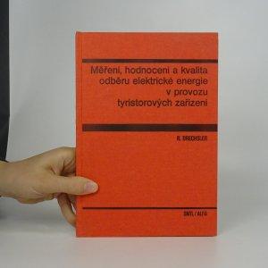 náhled knihy - Měření, hodnocení a kvalita odběru elektrické energie v provozu tyristorových zařízení
