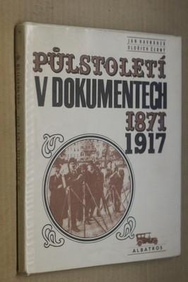 náhled knihy - Půlstoletí v dokumentech : 1871-1917