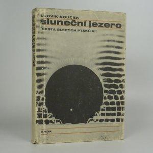 náhled knihy - Sluneční jezero. Cesta slepých ptáků. 3. díl
