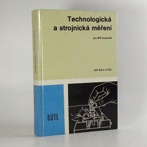 náhled knihy - Technologická a strojnická měření pro SPŠ strojnické