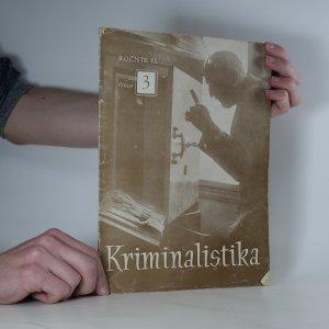 náhled knihy - Kriminalistika. Ročník II., číslo 3.