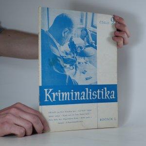 náhled knihy - Kriminalistika, ročník I., číslo 9.