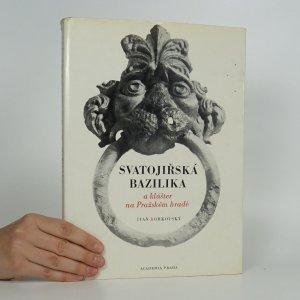 náhled knihy - Svatojiřská bazilika a klášter na Pražském hradě