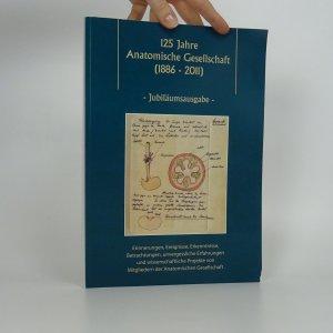 náhled knihy - Jubiläumsheft 125 Jahre Anatomische Gesellschaft