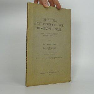 náhled knihy - Vzrůst těla a postup osifikace u hochů od narození do 19 let