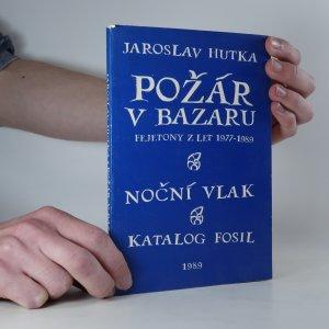 náhled knihy - Požár v bazaru. Noční vlak. Katalog fosil.