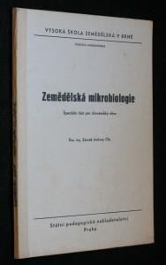 náhled knihy - Zemědělská mikrobiologie : Speciální část pro chovatelský obor : Určeno pro posl. fak. agronomické