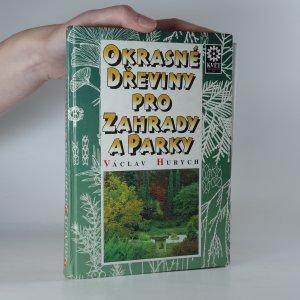náhled knihy - Okrasné dřeviny pro zahrady a parky