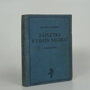 náhled knihy - Zápletka s Costa Negrou, Svazek prvý (Díl I. a II.)