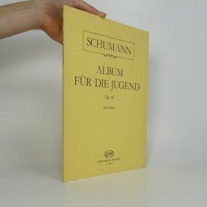náhled knihy - Schumann. Album für die Jugend Op. 68