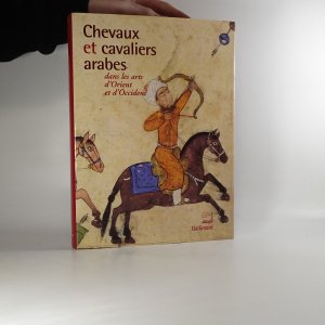 náhled knihy - Chevaux et cavaliers arabes