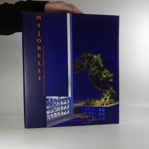 náhled knihy - Majorelle. Une oasis marocaine