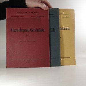 náhled knihy - Obecná silnoproudá elektrotechnika. (Díly I.II. a IV.) 1951,1951,1952