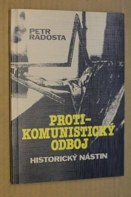 náhled knihy - Protikomunistický odboj : historický nástin