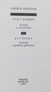 antikvární kniha Stavy rachotí : kronika starých časů ; Kus života : putování zapadlými pěšinkami, 1979