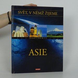 náhled knihy - Svět, v němž žijeme. Kontinenty. Asie