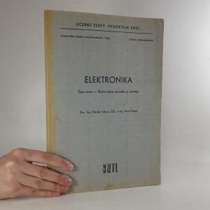 náhled knihy - Elektronika. Část čtvrtá - Elektronické součástky a přístroje
