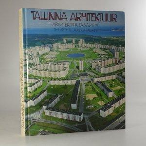náhled knihy - Tallinna arhitektuur / Архитектура Таллина