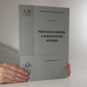 náhled knihy - Provozní údržba a diagnostika vozidel