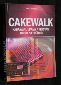 náhled knihy - Cakewalk : nahrávání, úpravy a mixování hudby na počítači