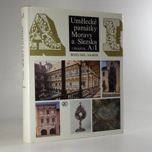 náhled knihy - Umělecké památky Moravy a Slezska 1