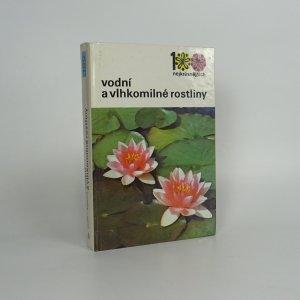 náhled knihy - Vodní a vlhkomilné rostliny