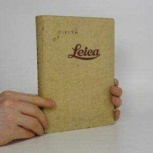 náhled knihy - Leica. Podle 20. tisíce originálu přeložil A. Škarda. 128 ilustrací, 35 tabulek a přehledů