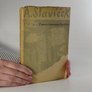 náhled knihy - Čtení o Antonínu Slavíčkovi