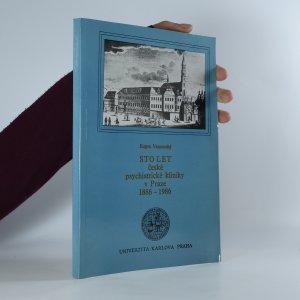 náhled knihy - Sto let české psychiatrické kliniky v Praze 1886-1986