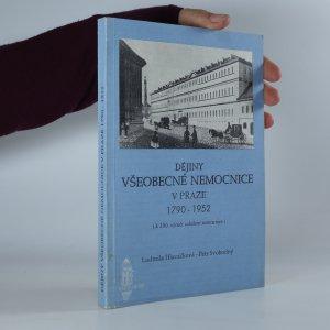 náhled knihy - Dějiny Všeobecné nemocnice v Praze 1790-1952