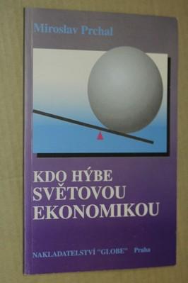 náhled knihy - Kdo hýbe světovou ekonomikou