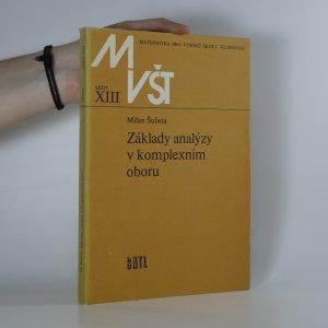 náhled knihy - Základy analýzy v komplexním oboru. Matematika pro vysoké školy technické (sešit č. XIII)