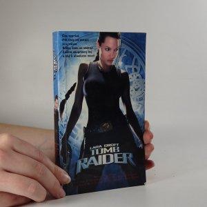 náhled knihy - Lara Croft. Tomb raider