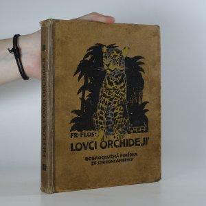 náhled knihy - Lovci orchidejí. Dobrodružná povídka ze střední Ameriky