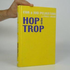 náhled knihy - Hop nebo trop