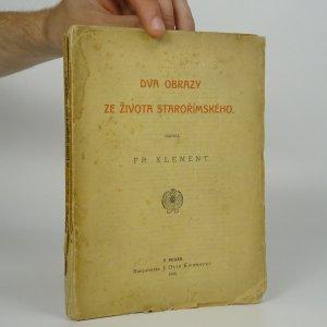 náhled knihy - Dva obrazy ze života starořímského