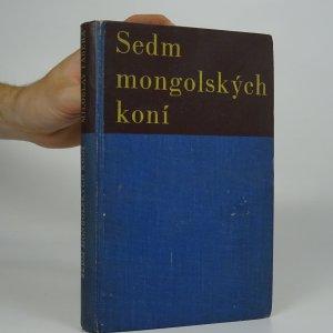 náhled knihy - Sedm mongolských koní : mongolská bylina