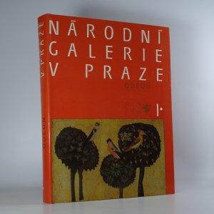 náhled knihy - Národní galerie v Praze I. Sbírka starého evropského umění, sbírka starého českého umění.