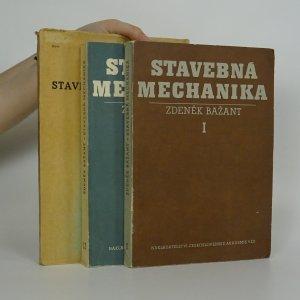 náhled knihy - Stavebná mechanika. 1.-3. díl.