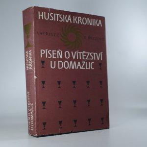 náhled knihy - Husitská kronika. Píseň o vítězství u Domažlic.