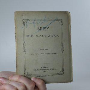 náhled knihy - Spisy S.K. Macháčka. Svazek 1.