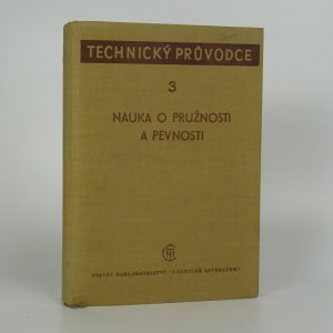 náhled knihy - Nauka o pružnosti a pevnosti. Díl 3.