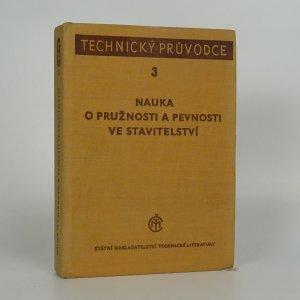 náhled knihy - Nauka o pružnosti a pevnosti ve stavitelství. Díl 3.