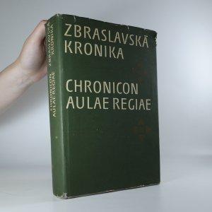 náhled knihy - Zbraslavská kronika. Chronicon aulae regiae.