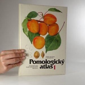 náhled knihy - Pomologický atlas. Sv. 1. Peckoviny, skořápkoviny, réva vinná, okrajové druhy.