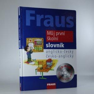 náhled knihy - Můj první školní slovník. Anglicko-český, česko-anglický.