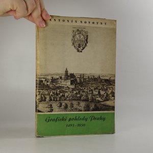 náhled knihy - Grafické pohledy Prahy 1493 - 1850