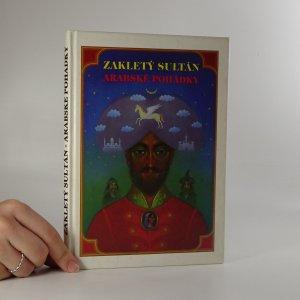 náhled knihy - Zakletý sultán. Arabské pohádky.